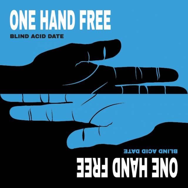 「摇滚客」迷幻的瞎眼约会 – One Hand Free